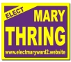 Elect Mary Thring Ward 2 Campaign Sign